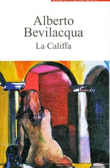 1998 Alberto Bevilacqua La Califfa Copertina